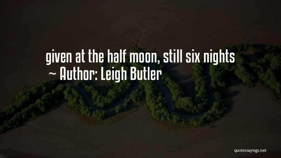Leigh Butler Quotes 1123827