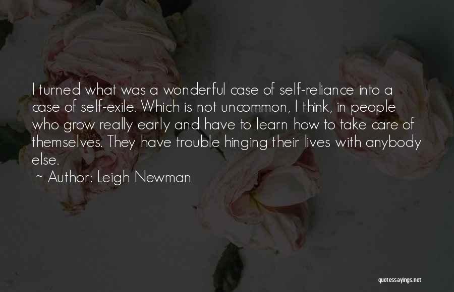 Leigh Newman Quotes 1088479