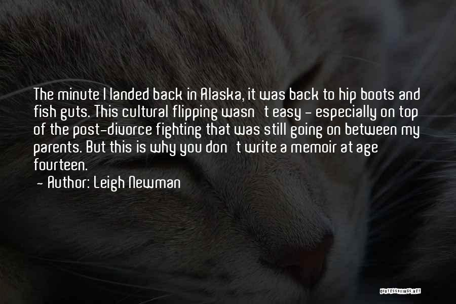 Leigh Newman Quotes 1201267