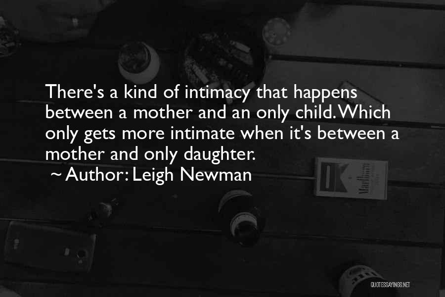 Leigh Newman Quotes 126549