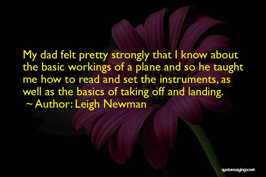 Leigh Newman Quotes 1273410