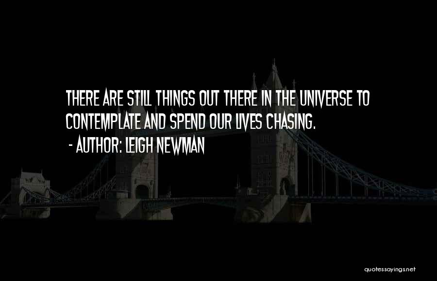 Leigh Newman Quotes 1695777