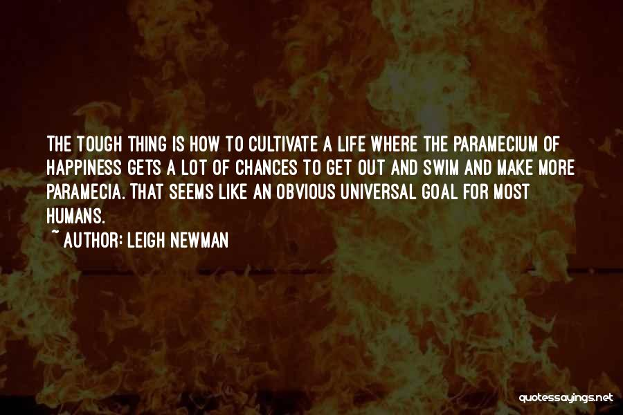 Leigh Newman Quotes 1770333