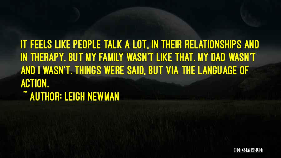 Leigh Newman Quotes 2054378