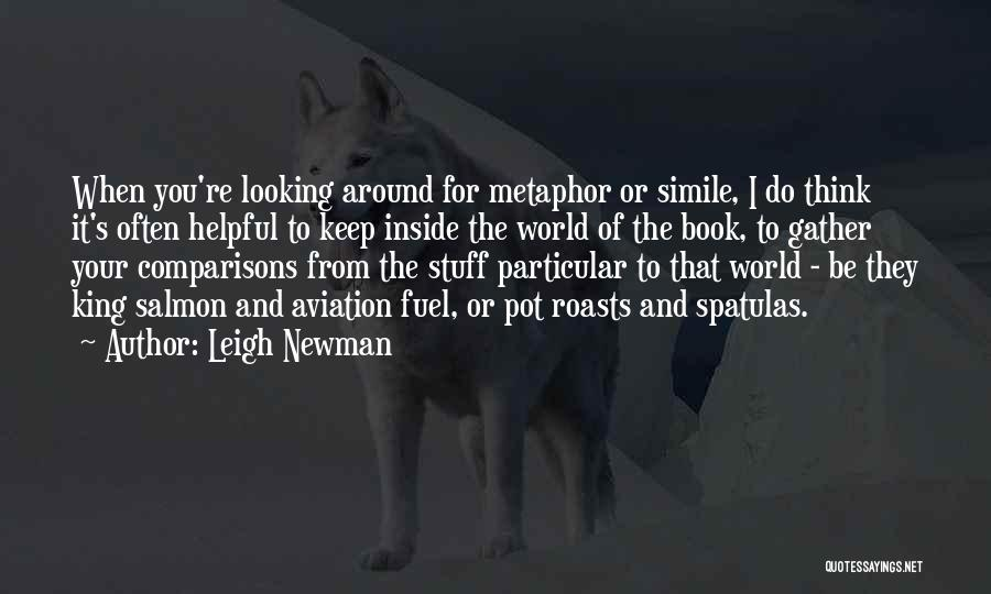 Leigh Newman Quotes 2263439