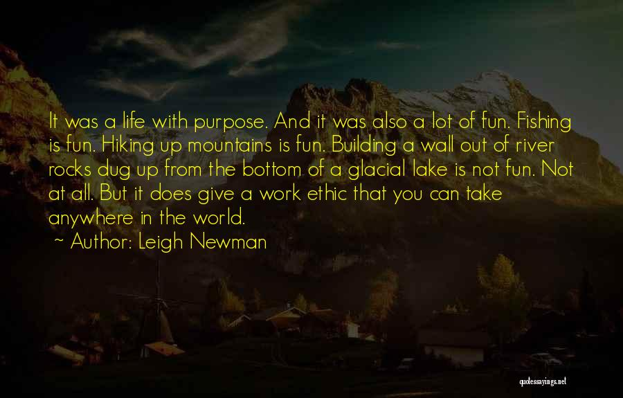 Leigh Newman Quotes 602252