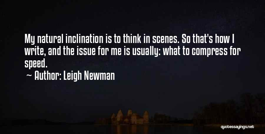 Leigh Newman Quotes 608049