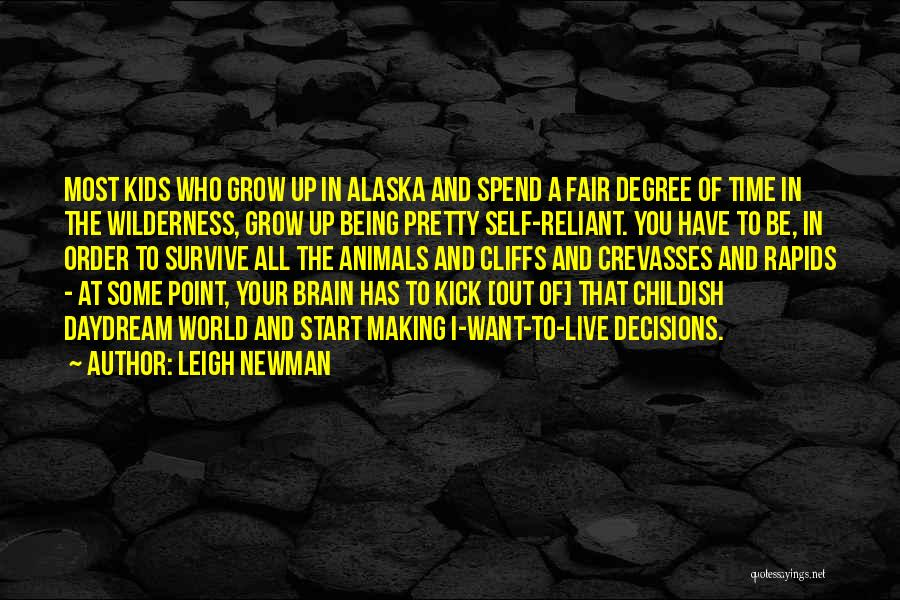 Leigh Newman Quotes 643916