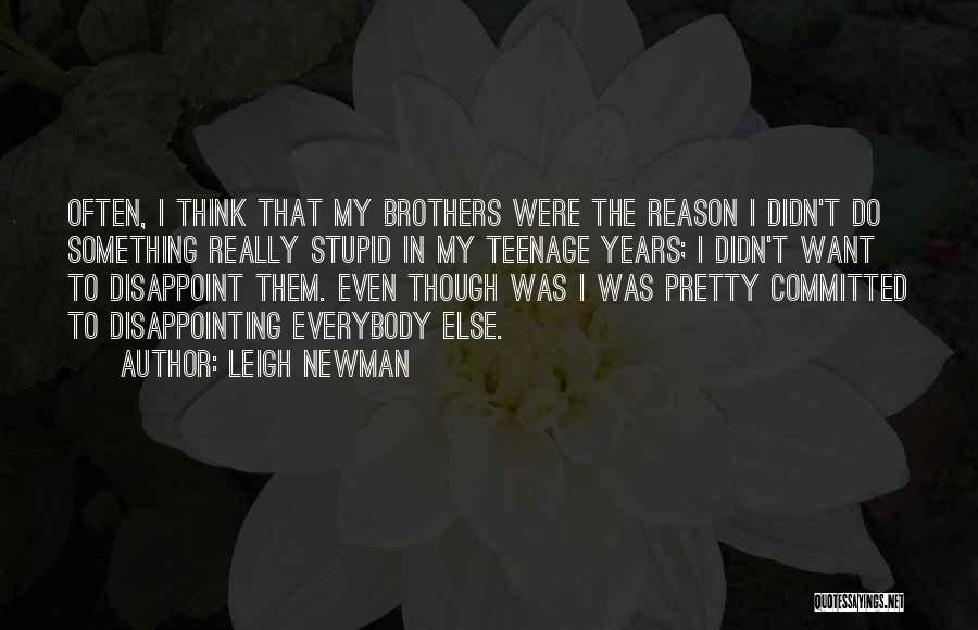 Leigh Newman Quotes 679859