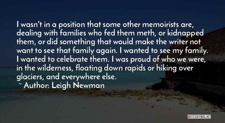 Leigh Newman Quotes 921273