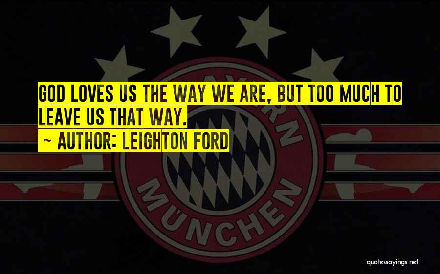 Leighton Ford Quotes 1209774