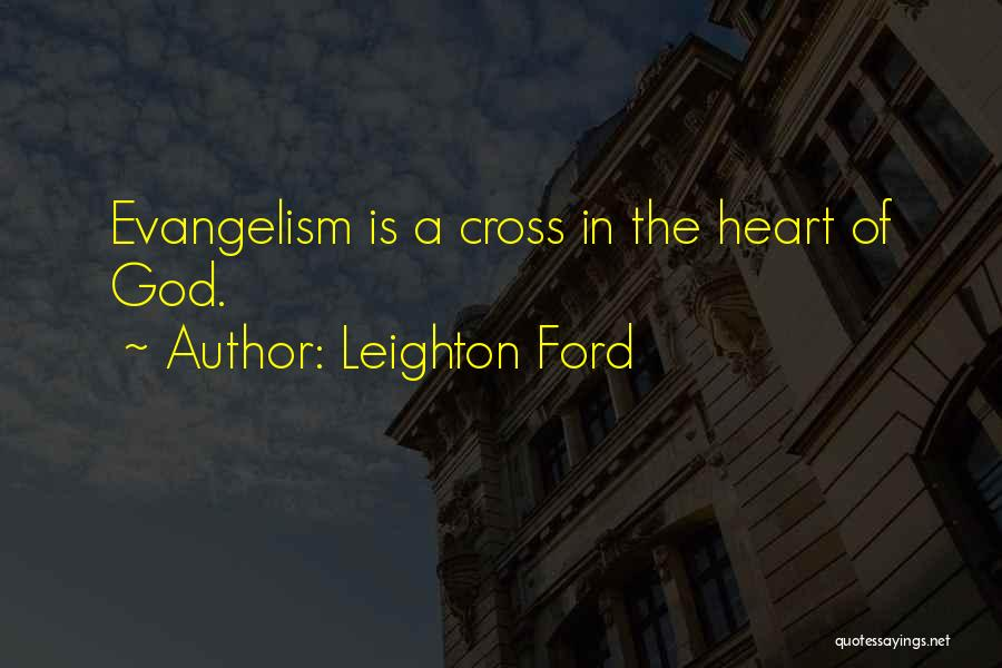 Leighton Ford Quotes 748058