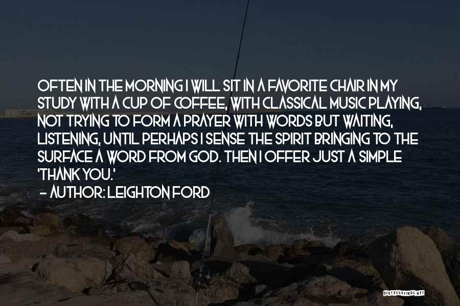 Leighton Ford Quotes 760403