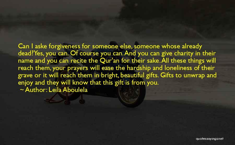 Leila Aboulela Quotes 1545099