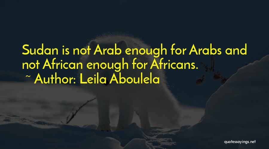 Leila Aboulela Quotes 2172267