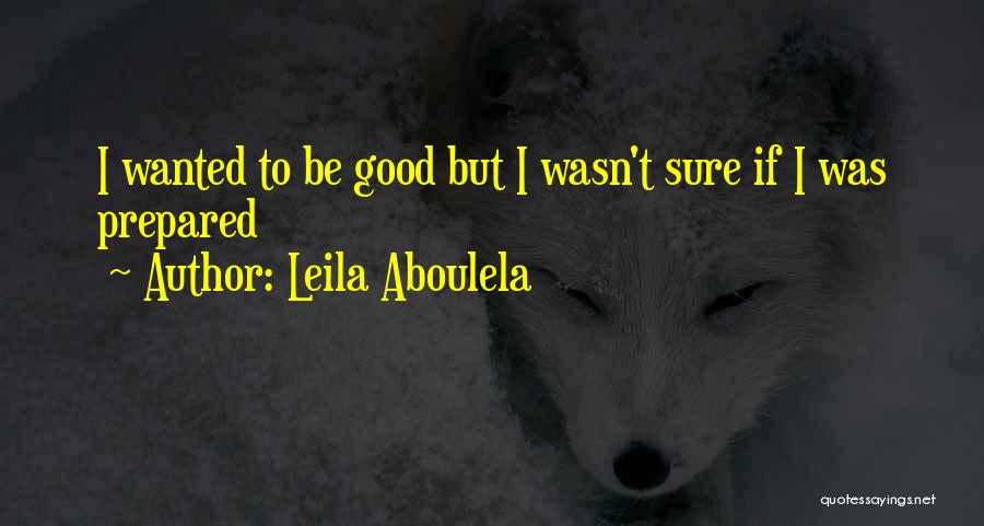 Leila Aboulela Quotes 2196249