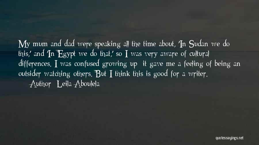 Leila Aboulela Quotes 2247446