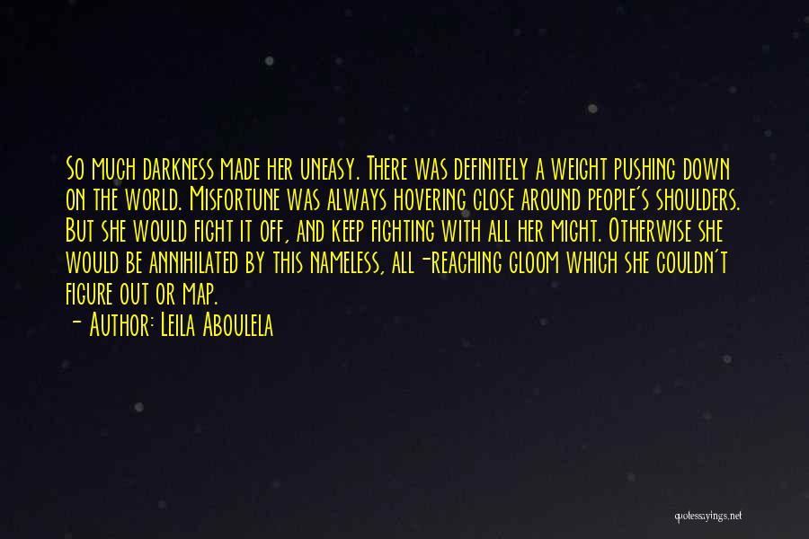 Leila Aboulela Quotes 632257