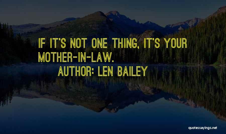 Len Bailey Quotes 801116