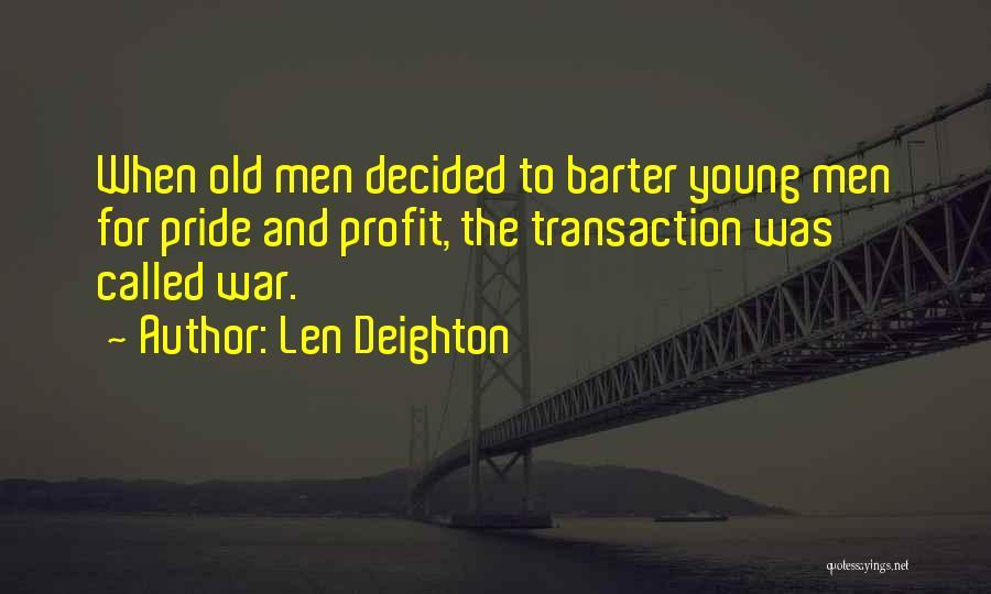 Len Deighton Quotes 1217476