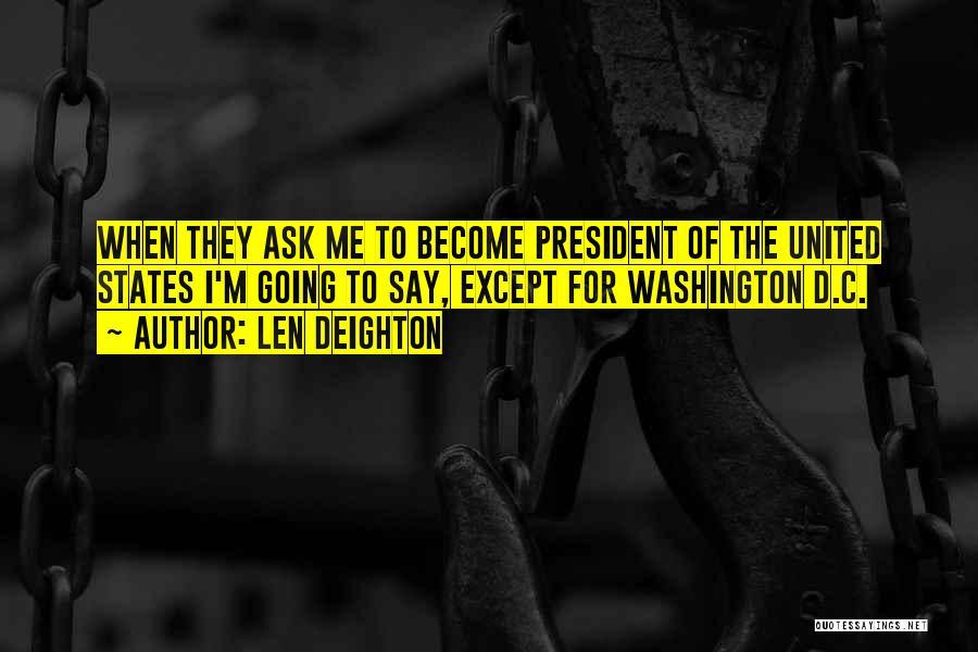 Len Deighton Quotes 1250974