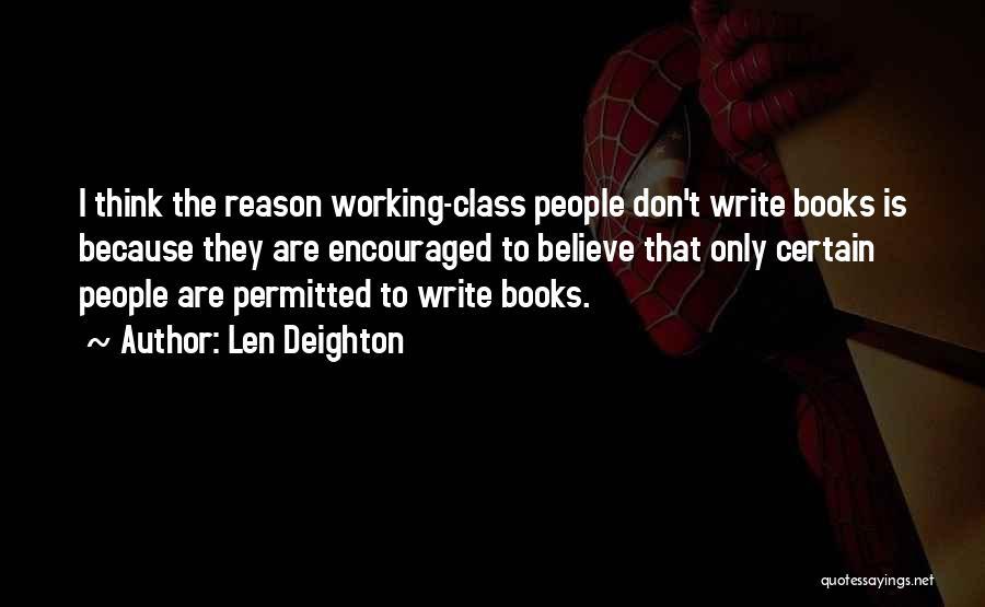 Len Deighton Quotes 1470959