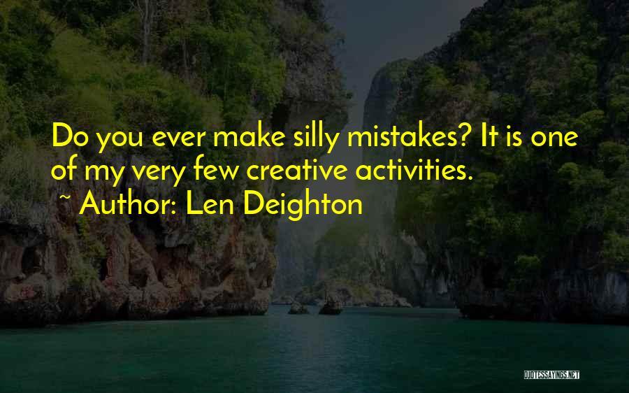 Len Deighton Quotes 1611376