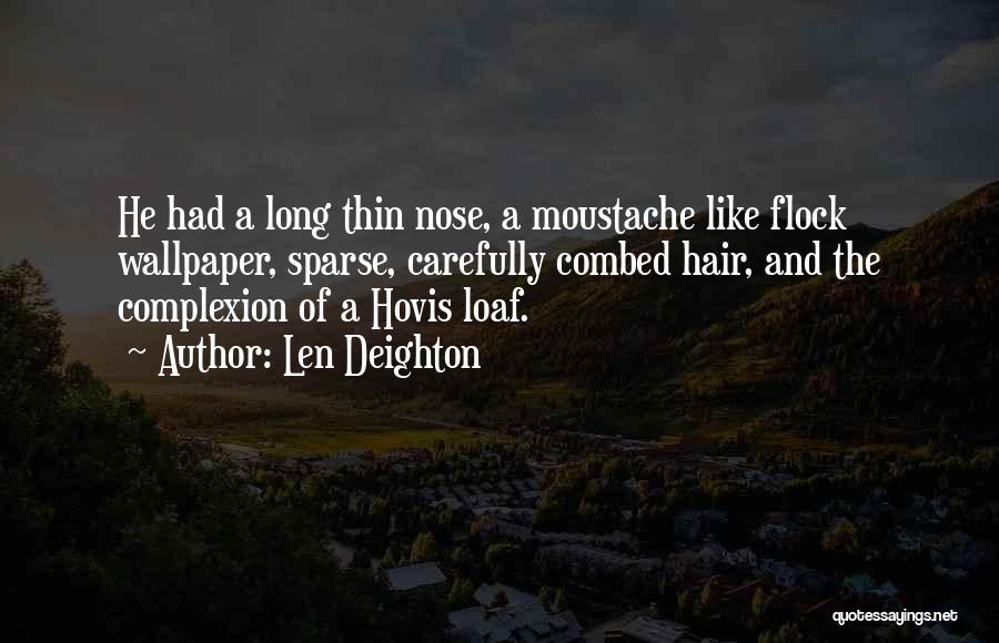 Len Deighton Quotes 1695489