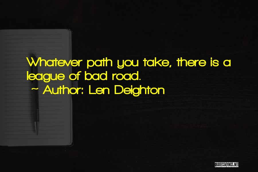 Len Deighton Quotes 1974928