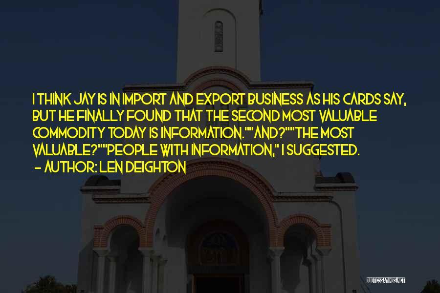 Len Deighton Quotes 435712
