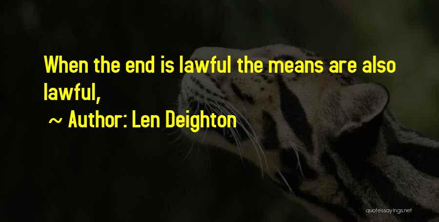 Len Deighton Quotes 455814