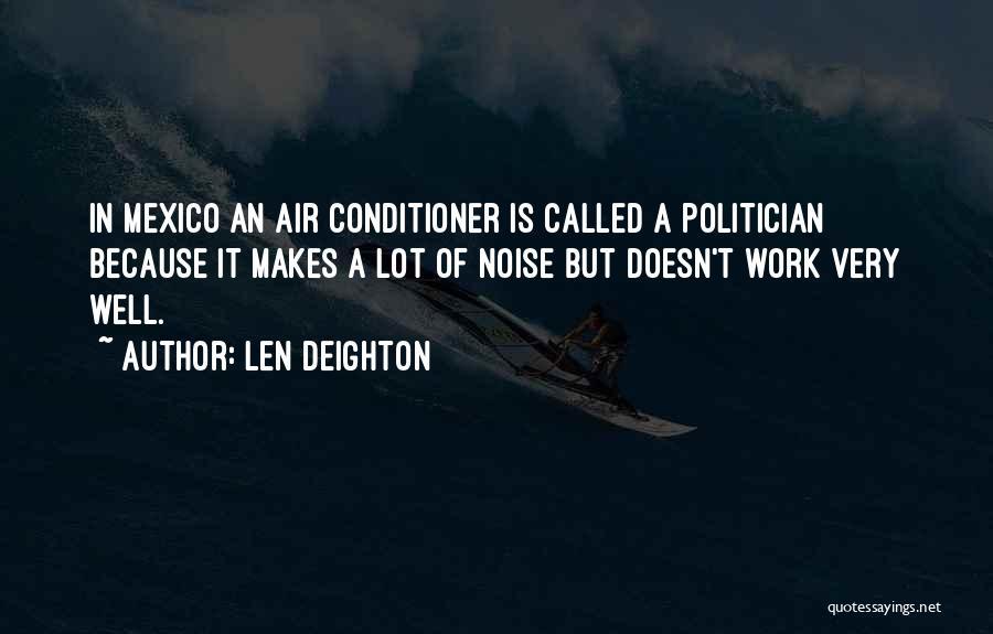 Len Deighton Quotes 470157