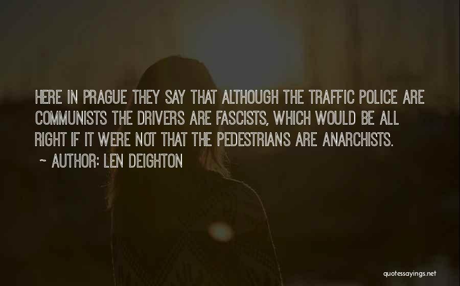 Len Deighton Quotes 728635