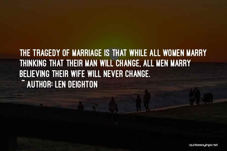Len Deighton Quotes 875707