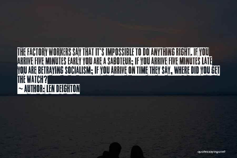 Len Deighton Quotes 946227