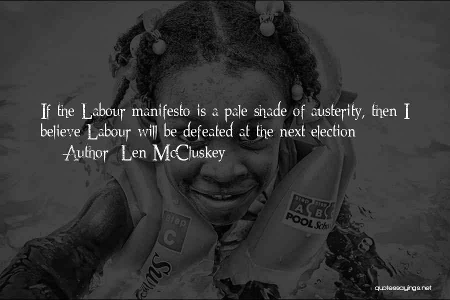 Len McCluskey Quotes 1542180