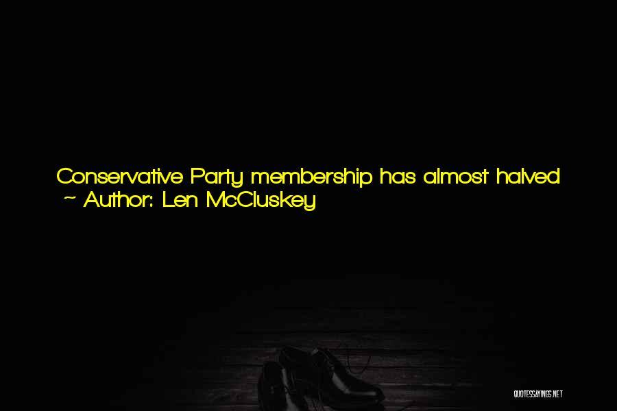 Len McCluskey Quotes 567681