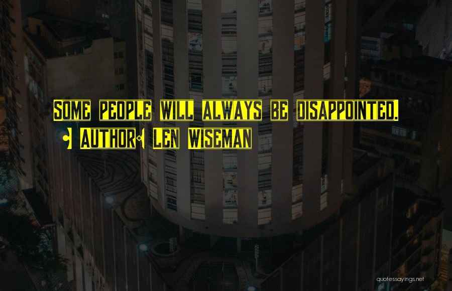 Len Wiseman Quotes 1219576