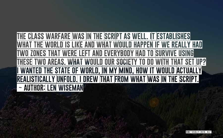 Len Wiseman Quotes 1440705