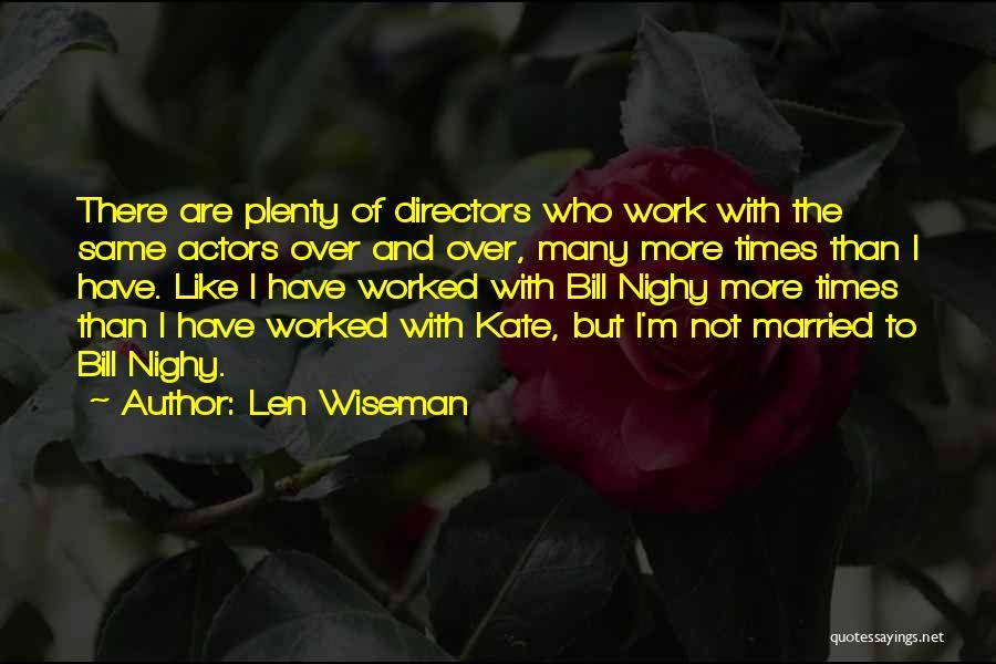 Len Wiseman Quotes 1628106