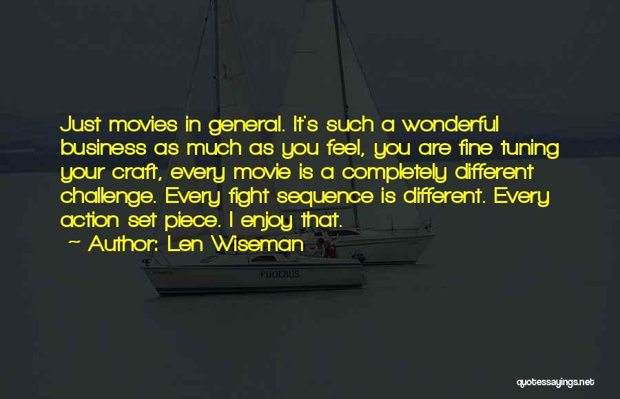 Len Wiseman Quotes 1864130