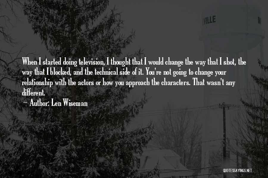 Len Wiseman Quotes 2092407