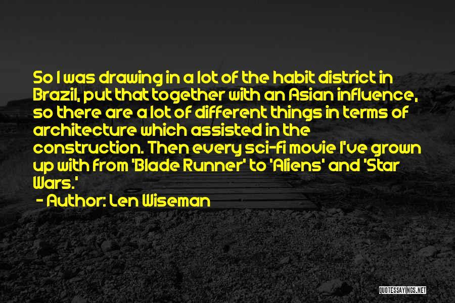Len Wiseman Quotes 2095446