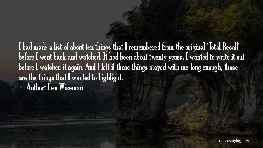 Len Wiseman Quotes 238689