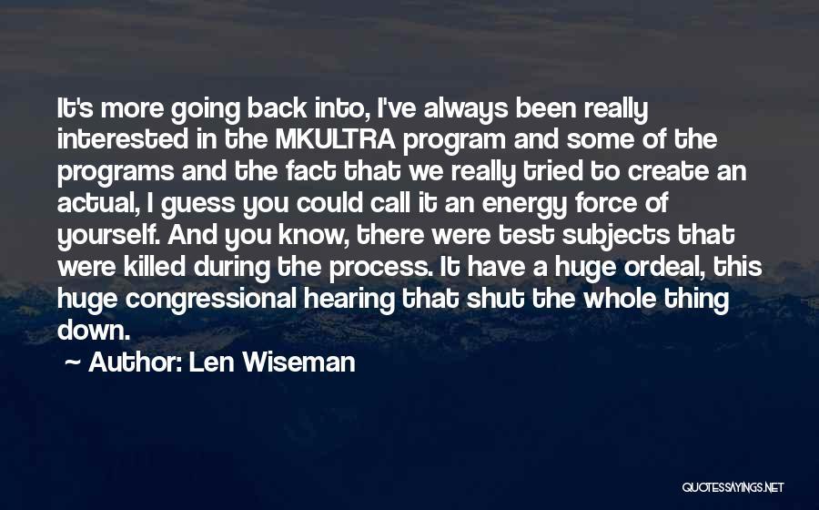 Len Wiseman Quotes 407669