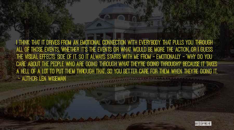 Len Wiseman Quotes 434188
