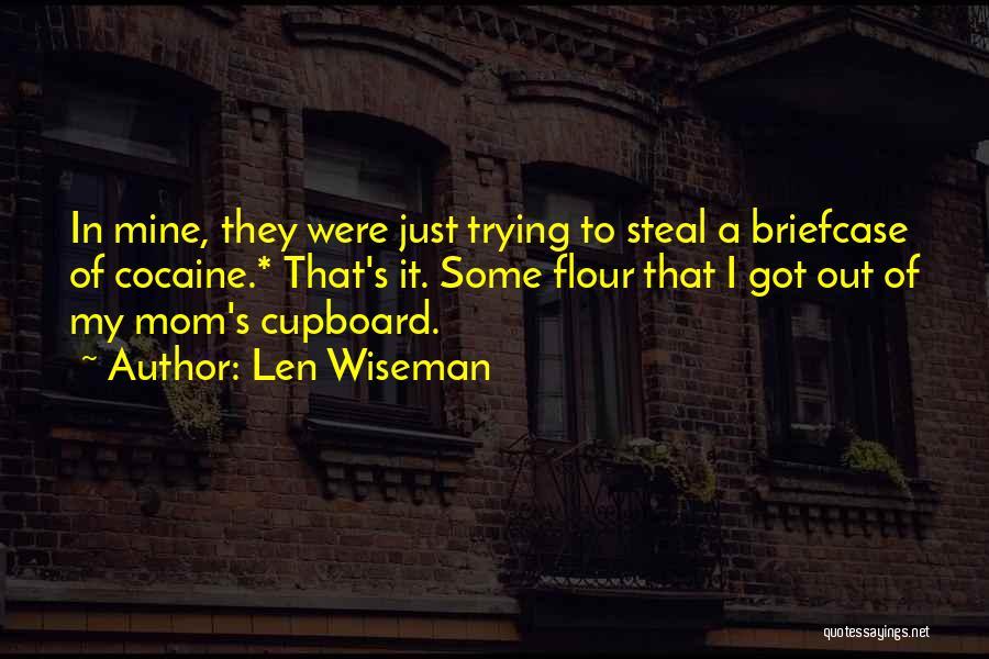 Len Wiseman Quotes 504412