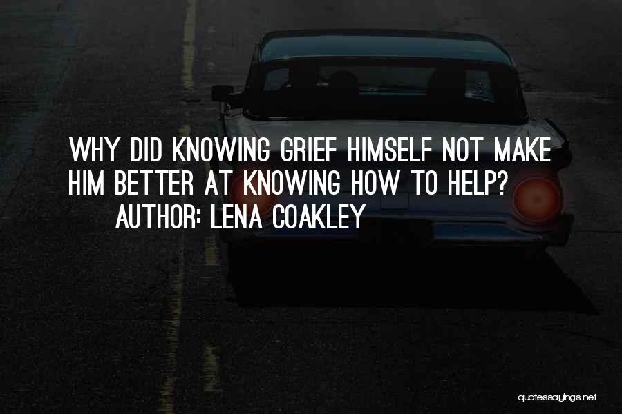 Lena Coakley Quotes 1131603