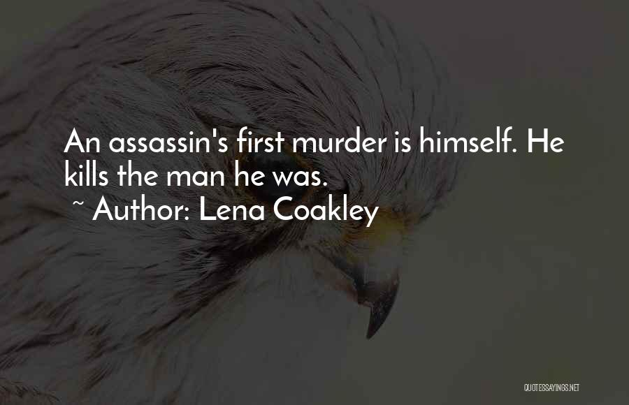 Lena Coakley Quotes 1325305
