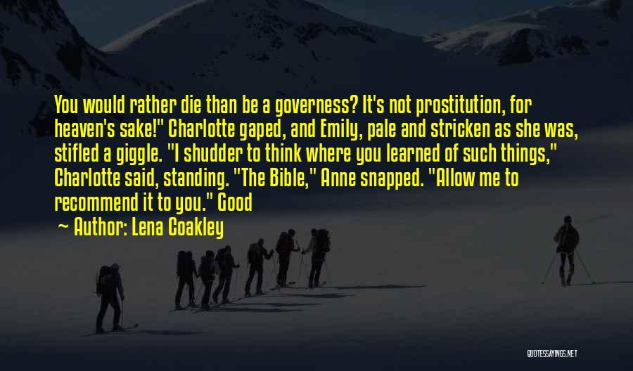 Lena Coakley Quotes 1472820